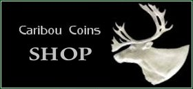 Caribou Coins Store Coming Soon!